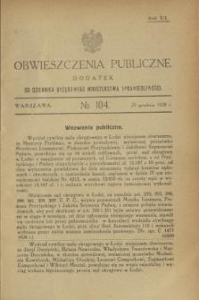 Obwieszczenia Publiczne : dodatek do Dziennika Urzędowego Ministerstwa Sprawiedliwości. R.12, № 104 (29 grudnia 1928)