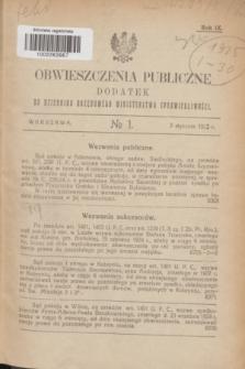 Obwieszczenia Publiczne : dodatek do Dziennika Urzędowego Ministerstwa Sprawiedliwości. R.9, № 1 (3 stycznia 1925)