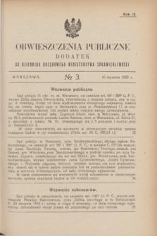 Obwieszczenia Publiczne : dodatek do Dziennika Urzędowego Ministerstwa Sprawiedliwości. R.9, № 3 (10 stycznia 1925)