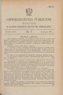 Obwieszczenia Publiczne : dodatek do Dziennika Urzędowego Ministerstwa Sprawiedliwości. R.9, № 7 (24 stycznia 1925)