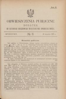 Obwieszczenia Publiczne : dodatek do Dziennika Urzędowego Ministerstwa Sprawiedliwości. R.9, № 8 (28 stycznia 1925)