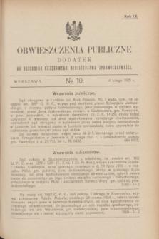 Obwieszczenia Publiczne : dodatek do Dziennika Urzędowego Ministerstwa Sprawiedliwości. R.9, № 10 (4 lutego 1925)