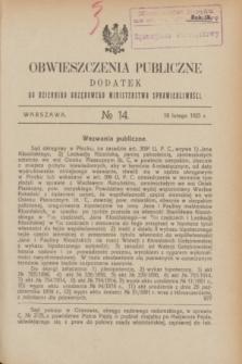 Obwieszczenia Publiczne : dodatek do Dziennika Urzędowego Ministerstwa Sprawiedliwości. R.9, № 14 (18 lutego 1925)