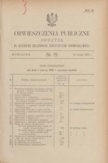 Obwieszczenia Publiczne : dodatek do Dziennika Urzędowego Ministerstwa Sprawiedliwości. R.9, № 15 (21 lutego 1925)