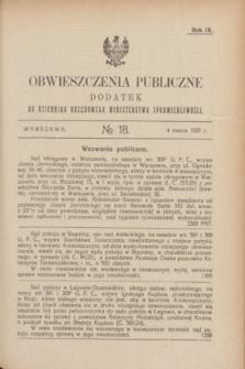 Obwieszczenia Publiczne : dodatek do Dziennika Urzędowego Ministerstwa Sprawiedliwości. R.9, № 18 (4 marca 1925)