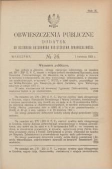 Obwieszczenia Publiczne : dodatek do Dziennika Urzędowego Ministerstwa Sprawiedliwości. R.9, № 26 (1 kwietnia 1925)