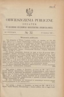 Obwieszczenia Publiczne : dodatek do Dziennika Urzędowego Ministerstwa Sprawiedliwości. R.9, № 32 (22 kwietnia 1925)