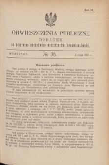 Obwieszczenia Publiczne : dodatek do Dziennika Urzędowego Ministerstwa Sprawiedliwości. R.9, № 35 (2 maja 1925)