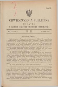 Obwieszczenia Publiczne : dodatek do Dziennika Urzędowego Ministerstwa Sprawiedliwości. R.9, № 41 (23 maja 1925)