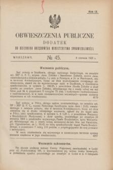 Obwieszczenia Publiczne : dodatek do Dziennika Urzędowego Ministerstwa Sprawiedliwości. R.9, № 45 (6 czerwca 1925)