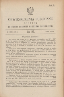 Obwieszczenia Publiczne : dodatek do Dziennika Urzędowego Ministerstwa Sprawiedliwości. R.9, № 53 (4 lipca 1925)