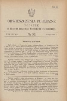 Obwieszczenia Publiczne : dodatek do Dziennika Urzędowego Ministerstwa Sprawiedliwości. R.9, № 56 (15 lipca 1925)
