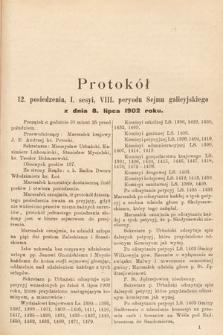 [Kadencja VIII, sesja I, pos.12] Protokoły z 1. Sesyi VIII. Peryodu Sejmu Krajowego Królestwa Galicyi i Lodomeryi z W. Księstwem Krakowskiem w roku 1901/902. Protokół12