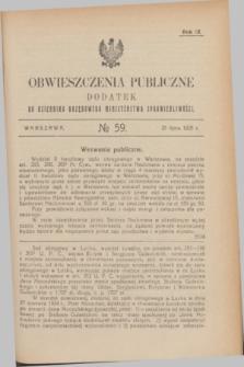 Obwieszczenia Publiczne : dodatek do Dziennika Urzędowego Ministerstwa Sprawiedliwości. R.9, № 59 (25 lipca 1925)