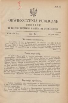 Obwieszczenia Publiczne : dodatek do Dziennika Urzędowego Ministerstwa Sprawiedliwości. R.9, № 60 (29 lipca 1925)