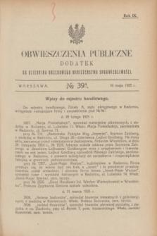 Obwieszczenia Publiczne : dodatek do Dziennika Urzędowego Ministerstwa Sprawiedliwości. R.9, № 39 A (16 maja 1925)