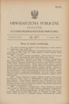 Obwieszczenia Publiczne : dodatek do Dziennika Urzędowego Ministerstwa Sprawiedliwości. R.9, № 47 A (13 czerwca 1925)