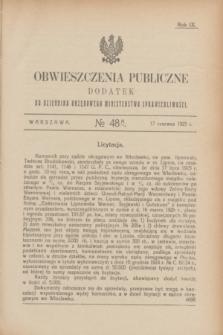 Obwieszczenia Publiczne : dodatek do Dziennika Urzędowego Ministerstwa Sprawiedliwości. R.9, № 48 A (17 czerwca 1925)