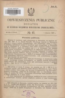 Obwieszczenia Publiczne : dodatek do Dziennika Urzędowego Ministerstwa Sprawiedliwości. R.9, № 61 (1 sierpnia 1925)