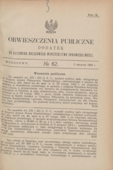 Obwieszczenia Publiczne : dodatek do Dziennika Urzędowego Ministerstwa Sprawiedliwości. R.9, № 62 (5 sierpnia 1925)
