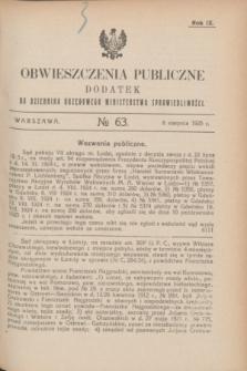 Obwieszczenia Publiczne : dodatek do Dziennika Urzędowego Ministerstwa Sprawiedliwości. R.9, № 63 (8 sierpnia 1925)