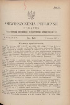 Obwieszczenia Publiczne : dodatek do Dziennika Urzędowego Ministerstwa Sprawiedliwości. R.9, № 64 (12 sierpnia 1925)