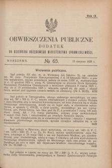 Obwieszczenia Publiczne : dodatek do Dziennika Urzędowego Ministerstwa Sprawiedliwości. R.9, № 65 (15 sierpnia 1925)