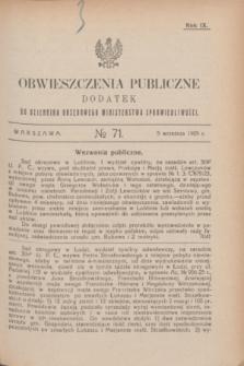 Obwieszczenia Publiczne : dodatek do Dziennika Urzędowego Ministerstwa Sprawiedliwości. R.9, № 71 (5 września 1925)