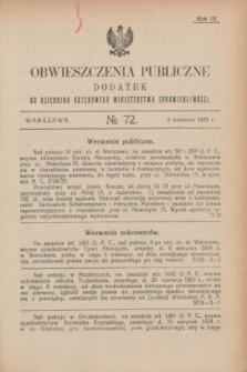 Obwieszczenia Publiczne : dodatek do Dziennika Urzędowego Ministerstwa Sprawiedliwości. R.9, № 72 (9 września 1925)