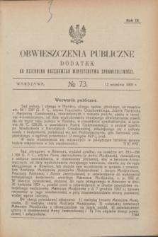 Obwieszczenia Publiczne : dodatek do Dziennika Urzędowego Ministerstwa Sprawiedliwości. R.9, № 73 (12 września 1925)