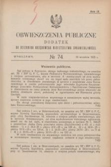 Obwieszczenia Publiczne : dodatek do Dziennika Urzędowego Ministerstwa Sprawiedliwości. R.9, № 74 (16 września 1925)