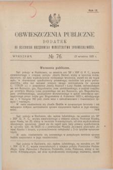 Obwieszczenia Publiczne : dodatek do Dziennika Urzędowego Ministerstwa Sprawiedliwości. R.9, № 76 (23 września 1925)