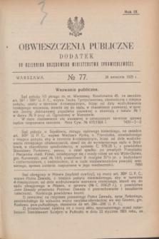 Obwieszczenia Publiczne : dodatek do Dziennika Urzędowego Ministerstwa Sprawiedliwości. R.9, № 77 (26 września 1925)
