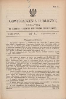 Obwieszczenia Publiczne : dodatek do Dziennika Urzędowego Ministerstwa Sprawiedliwości. R.9, № 81 (10 października 1925)