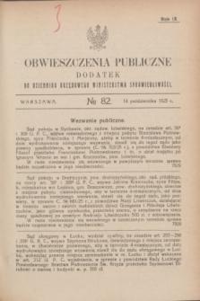 Obwieszczenia Publiczne : dodatek do Dziennika Urzędowego Ministerstwa Sprawiedliwości. R.9, № 82 (14 października 1925)