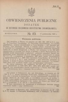 Obwieszczenia Publiczne : dodatek do Dziennika Urzędowego Ministerstwa Sprawiedliwości. R.9, № 83 (17 października 1925)