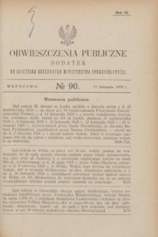 Obwieszczenia Publiczne : dodatek do Dziennika Urzędowego Ministerstwa Sprawiedliwości. R.9, № 90 (11 listopada 1925)