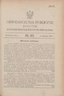 Obwieszczenia Publiczne : dodatek do Dziennika Urzędowego Ministerstwa Sprawiedliwości. R.9, № 93 (21 listopada 1925)