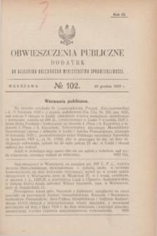Obwieszczenia Publiczne : dodatek do Dziennika Urzędowego Ministerstwa Sprawiedliwości. R.9, № 102 (23 grudnia 1925)
