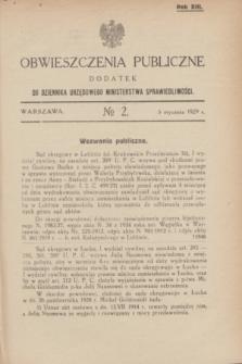 Obwieszczenia Publiczne : dodatek do Dziennika Urzędowego Ministerstwa Sprawiedliwości. R.13, № 2 (5 stycznia 1929)