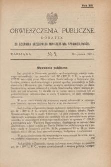 Obwieszczenia Publiczne : dodatek do Dziennika Urzędowego Ministerstwa Sprawiedliwości. R.13, № 5 (16 stycznia 1929)