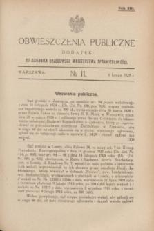 Obwieszczenia Publiczne : dodatek do Dziennika Urzędowego Ministerstwa Sprawiedliwości. R.13, № 11 (6 lutego 1929)