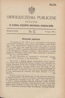 Obwieszczenia Publiczne : dodatek do Dziennika Urzędowego Ministerstwa Sprawiedliwości. R.13, № 12 (9 lutego 1929)