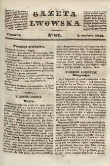 Gazeta Lwowska. 1843, nr 67