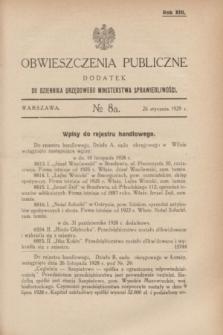 Obwieszczenia Publiczne : dodatek do Dziennika Urzędowego Ministerstwa Sprawiedliwości. R.13, № 8 A (26 stycznia 1929)