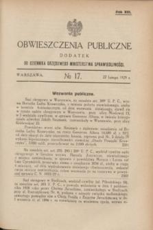 Obwieszczenia Publiczne : dodatek do Dziennika Urzędowego Ministerstwa Sprawiedliwości. R.13, № 17 (27 lutego 1929)