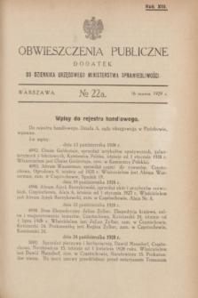 Obwieszczenia Publiczne : dodatek do Dziennika Urzędowego Ministerstwa Sprawiedliwości. R.13, № 22 A (16 marca 1929)