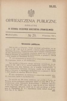 Obwieszczenia Publiczne : dodatek do Dziennika Urzędowego Ministerstwa Sprawiedliwości. R.13, № 29 (10 kwietnia 1929)
