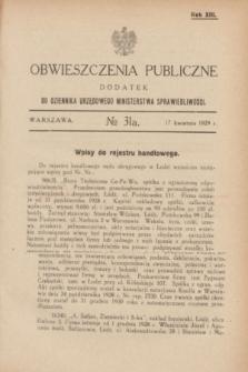 Obwieszczenia Publiczne : dodatek do Dziennika Urzędowego Ministerstwa Sprawiedliwości. R.13, № 31 A (17 kwietnia 1929)