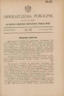 Obwieszczenia Publiczne : dodatek do Dziennika Urzędowego Ministerstwa Sprawiedliwości. R.13, № 34 (27 kwietnia 1929)